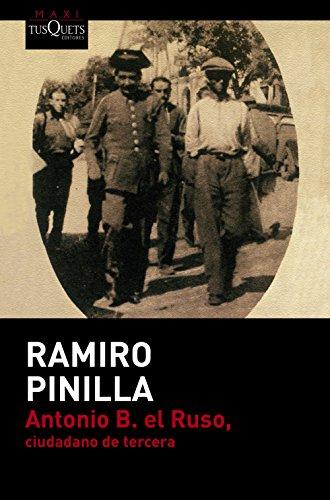 9788490661505: Antonio B. el Ruso, ciudadano de tercera (Ramiro Pinilla)