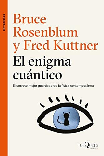 9788490662434: El enigma cuántico: Encuentros entre la física y la conciencia