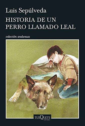 9788490662816: Historia de un perro llamado Leal (Andanzas)