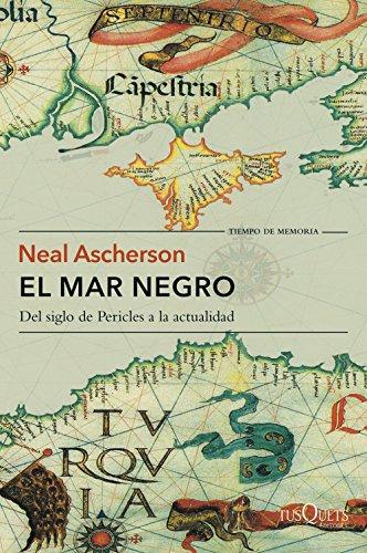 9788490662830: El mar Negro: Del siglo de Pericles a la actualidad (Volumen Independiente)