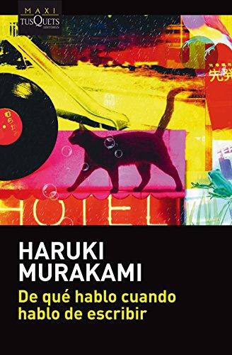 De qué hablo cuando hablo de escribir: Murakami, Haruki