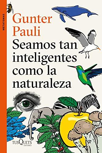 9788490666449: Seamos tan inteligentes como la naturaleza (Metatemas)