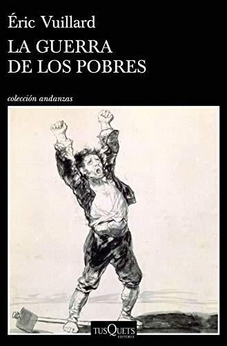 9788490668627: La guerra de los pobres (Andanzas)