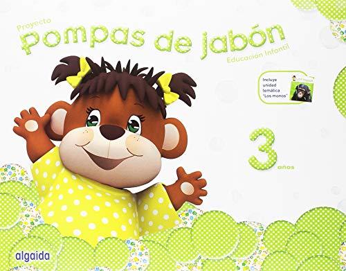 9788490670002: Pompas de jabón 3 años. Proyecto Educación Infantil 2º Ciclo [lote de 3 libros, uno para cada trimestre] - 9788490670002
