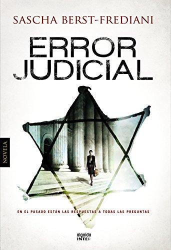 ERROR JUDICIAL: Sascha Berst-Frediani