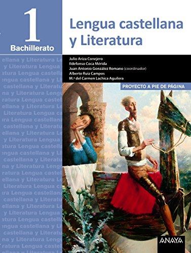 9788490672419: Lengua Castellana y Literatura 1º Bachillerato. Proyecto a pie de página. LOMCE - 9788490672419