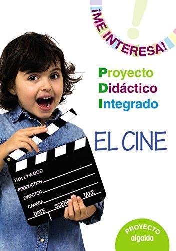 9788490672488: Proyecto Integrado El cine