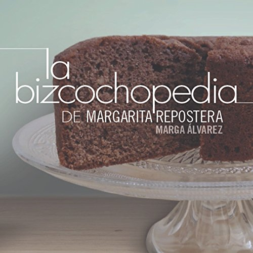 9788490673102: La bizcochopedia