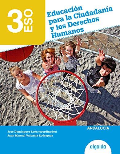 9788490673966: Educación para la Ciudadanía y los derechos humanos 3º ESO - 9788490673966