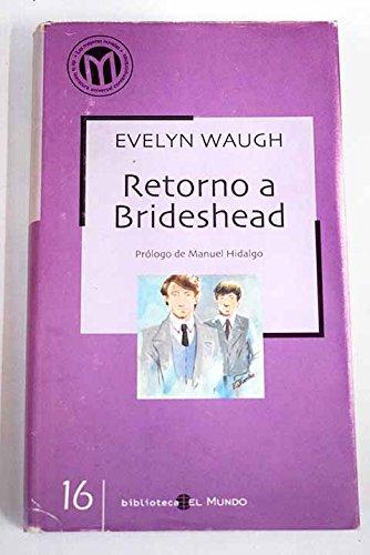 9788490675144: RETORNO A BRIDESHEAD