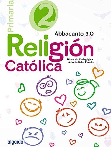 9788490675960: Religión Educación Primaria. Abbacanto 3.0. 2º - 9788490675960