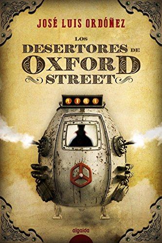 Los desertores de Oxford Street: Ordóñez, José Luis
