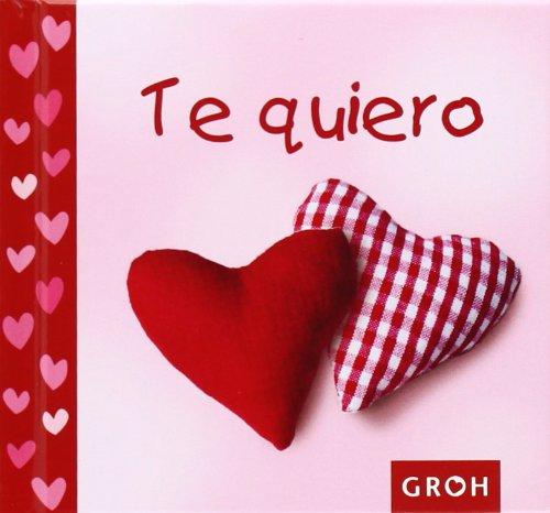 9788490680070: Te quiero