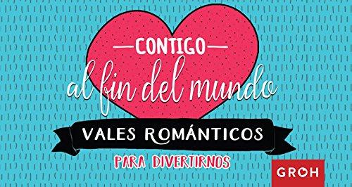 9788490680650: Vales románticos: Contigo al fin del mundo (Vales de Regalo)