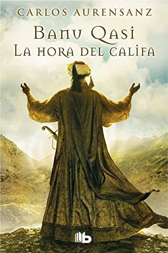9788490700150: La Hora Del Califa (B DE BOLSILLO TAPA DURA)
