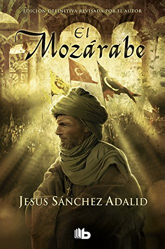 9788490701003: El Mozárabe (B DE BOLSILLO)