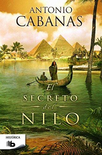 9788490701072: El Secreto Del Nilo (B DE BOLSILLO)