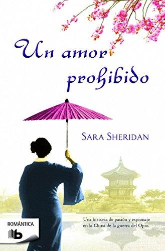 9788490701096: Un Amor Prohibido (B DE BOLSILLO)