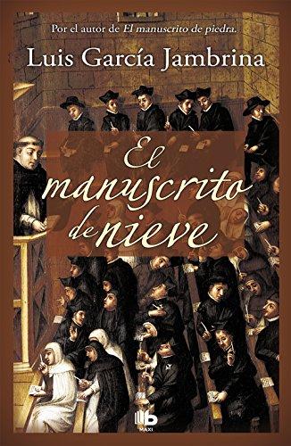 9788490701591: El manuscrito de nieve (Los manuscritos 2) (B DE BOLSILLO)