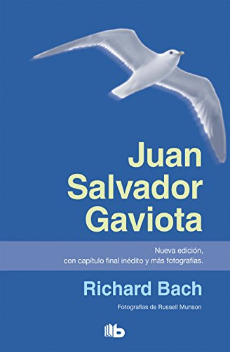 Juan Salvador Gaviota (nueva edición, con capítulo: Richard Bach