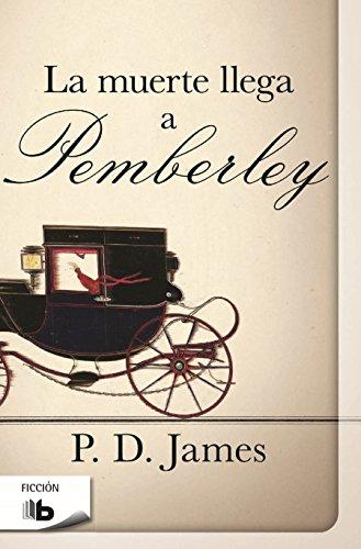 9788490702659: La muerte llega a pemberley / Death Comes to Pemberley (Spanish Edition)