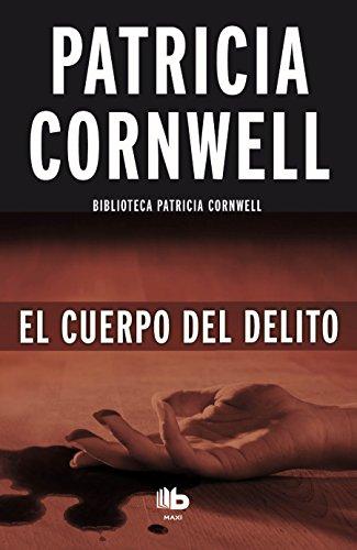 9788490702956: El Cuerpo Del Delito (B DE BOLSILLO)