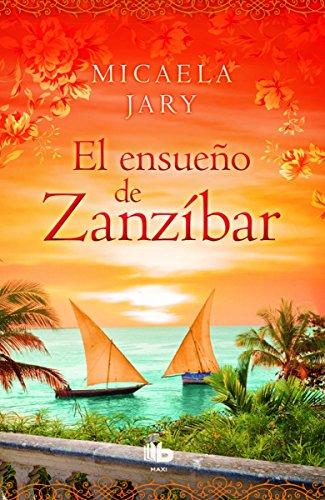 9788490702987: El ensueño de Zanzíbar