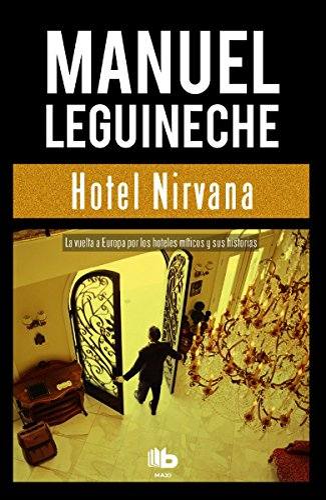 Hotel Nirvana: Leguineche, Manuel