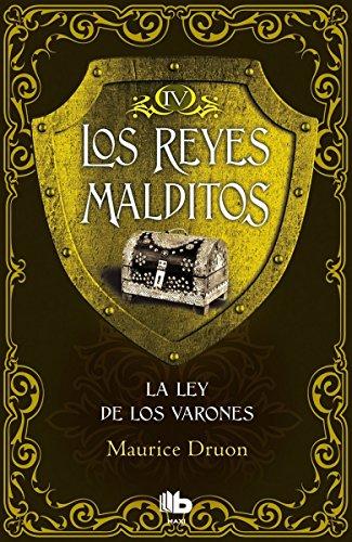 9788490703748: La ley de los varones (Los Reyes Malditos 4) (B DE BOLSILLO)