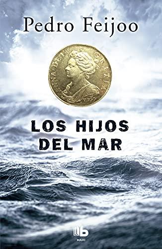9788490703915: Los hijos del mar (B DE BOLSILLO)