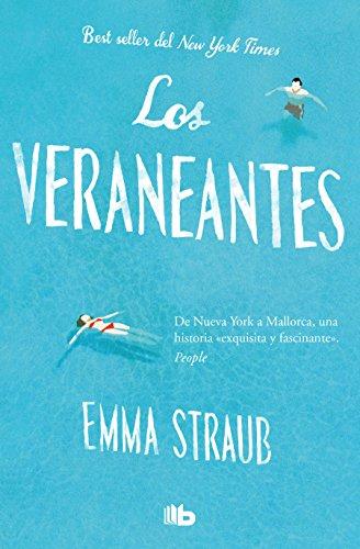VERANEANTES, LOS: Emma Straub