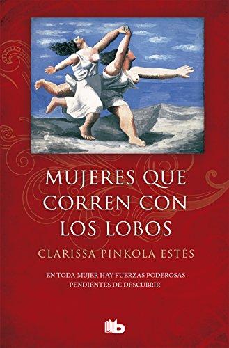 9788490705445: Mujeres que corren con los lobos (B DE BOLSILLO)