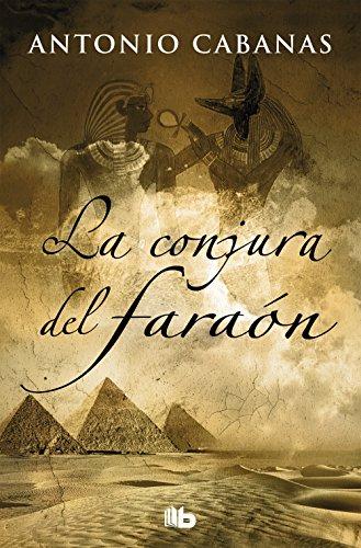 9788490705612: La conjura del faraón (FICCIÓN)