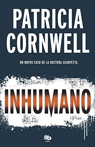9788490707081: Inhumano (Doctora Kay Scarpetta 23)