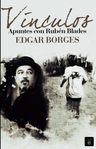9788490712320: Vínculos. Apuntes con Rubén Blades