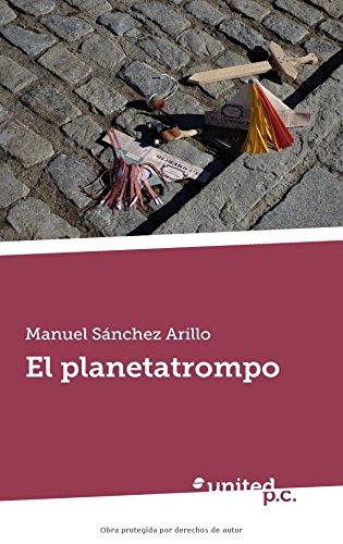 9788490725061: El planetatrompo (Spanish Edition)