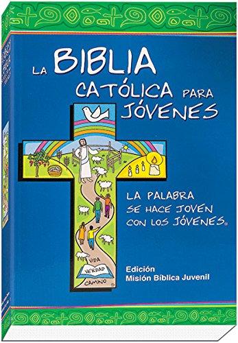9788490731253: La Biblia Católica para Jóvenes (Spanish Edition)