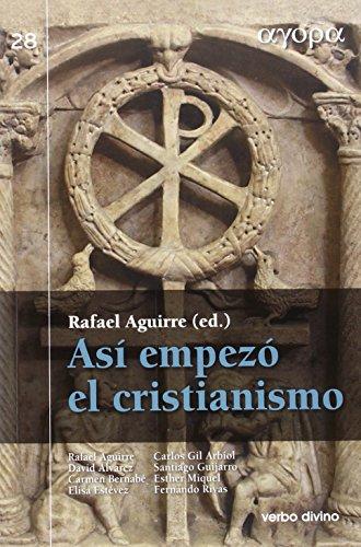 Así empezó el cristianismo: Gustavo Baena