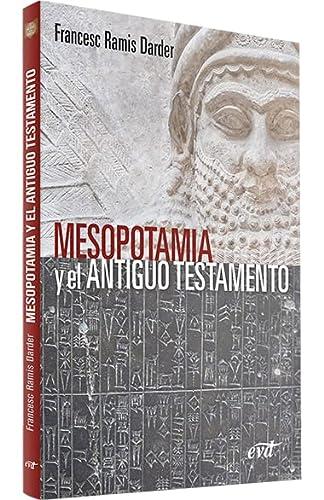 9788490734902: Mesopotamia y El Antiguo Testamento (El mundo de la Biblia)