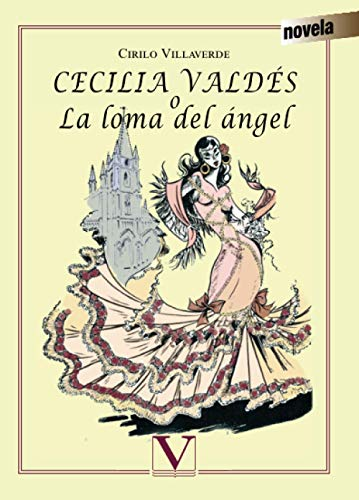 9788490740866: Cecilia Valdés o la loma del Ángel (Narrativa)