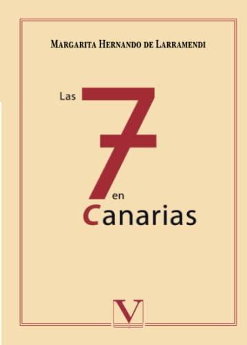 LAS 7 EN CANARIAS: Margarita Hernando de Larramendi