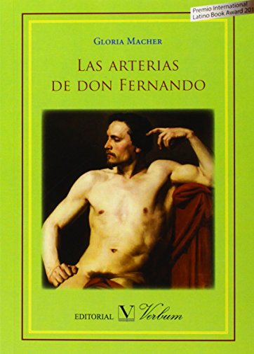9788490741078: Las arterias de don Fernando