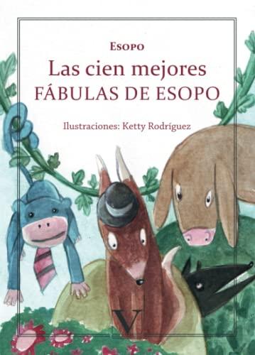 9788490741092: Las Cien Mejores Fábulas De Esopo (Infantil Y Juvenil)