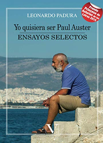 9788490741610: Yo quisiera ser Paul Auster: Ensayos selectos