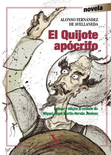 EL QUIJOTE APÓCRIFO.: FERNÁNDEZ DE AVELLANEDA,