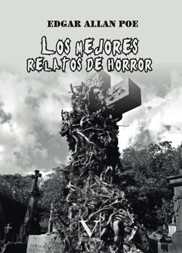 9788490745434: Los mejores relatos de horror de E. Allan Poe: 1 (Narrativa)