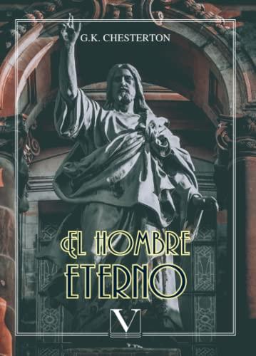 9788490747384: El hombre eterno (Ensayo)