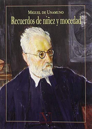 Recuerdos De Niñez Y Mocedad (Paperback): Miguel de Unamuno