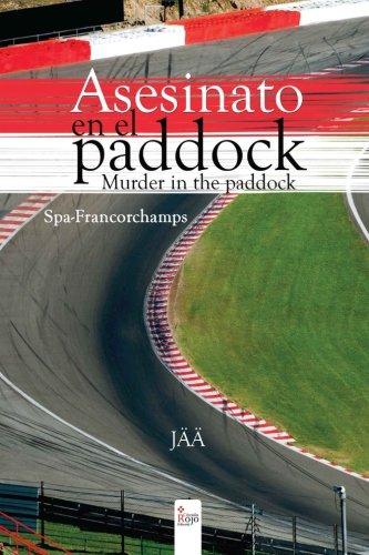 9788490760826: Asesinato en el paddock. Murder in the paddock. Spa-Francorchamps (Spanish Edition)