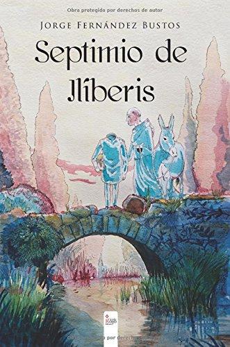 Septimio de Ilíberis (Paperback)